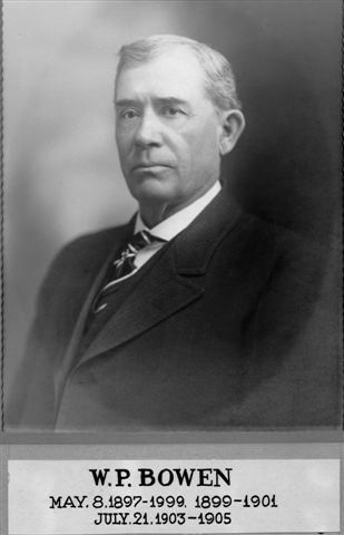 W.P. Bowen, May 8, 1897-1899, 1899-1901; July 21, 1903-1905